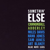 Cannonball Adderley: Somethin Else [Bonus Track] [Remastered]