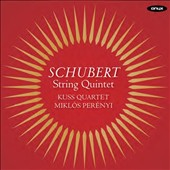 Schubert: String Quintet D.956 / Kuss Quartet, Miklos Perenyi, cello