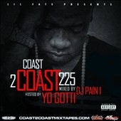 Yo Gotti: Lil Fats Presents Coast 2 Coast 225 [PA]