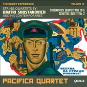 The Soviet Experience, Vol. 4: String Quartets by Dmitri Shostakovich and His Contemporaries - Schnittke / Pacifica Quartet