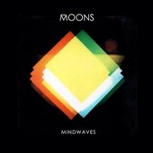 The Moons: Mindwaves [Digipak]
