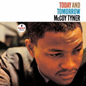 McCoy Tyner: Today & Tomorrow [Limited Edition]