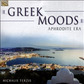 Michalis Terzis: Greek Moods: Aphrodite Era