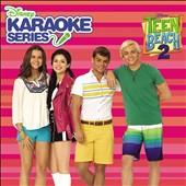 Teen Beach 2 Karaoke: Disney Karaoke Series: Teen Beach 2