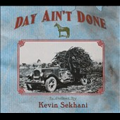 Kevin Sekhani: Day Ain't Done [Digipak]