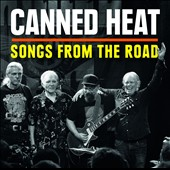 Canned Heat: Songs From the Road [8/7]