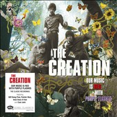 The Creation: Our Music Is Red - With Purple Flashes
