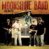 The Moonshine Band: Firewater
