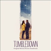 Tumbledown [Original Soundtrack]