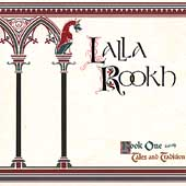 Lalla Rookh: Book 1: Tales & Tradition