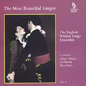 English Walton Tango Ensemble: The Most Beautiful Tangos