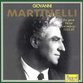 Giovanni Martinelli - the great Victor recordings 1925-29