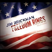 Jim Brickman: Freedom Rings: Solo Piano *
