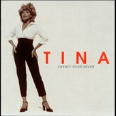 Tina Turner: Twenty Four Seven