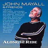 John Mayall: Along for the Ride