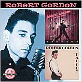 Robert Gordon: Rock Billy Boogie/Bad Boy