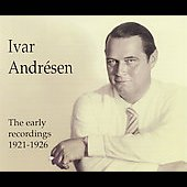 Ivar Andrésen - The Early Recordings 1921-1926