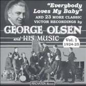 George Olsen/George Olson: George Olsen & His Music, Vol. 1: 1924-25