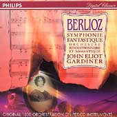 Berlioz: Symphonie Fantastique / John Eliot Gardiner