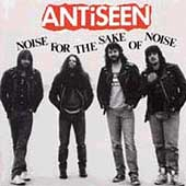 ANTiSEEN: Noise for the Sake of Noise [Bonus Tracks]
