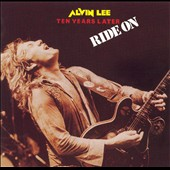 Alvin Lee (Rock): Ten Years Later: Ride On