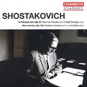 Classics - Shostakovich: Violin Sonata Op 134, 19 Preludes