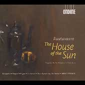 Rautavaara: The House of the Sun / Mikko Franck, Oulu SO