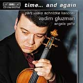Kancheli: Time...and again;  Schnittke, etc / Gluzman, Yoffe