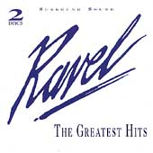 Ravel - The Greatest Hits