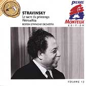 Pierre Monteux Edition Vol 13 - Stravinsky / Boston SO