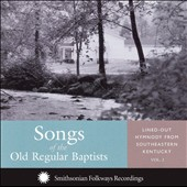 Various Artists: Songs of the Old Regular Baptists
