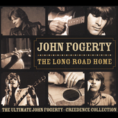 John Fogerty: The Long Road Home: The Ultimate John Fogerty/Creedence Collection [PA]