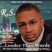 R.S.: ...Louder Than Words *