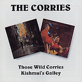 The Corries: Those Wild Corries/Kishmul's Gallery