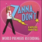 Original Soundtrack: Zanna, Don't: A Musical Fairytale