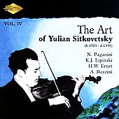 The Art of Yulian Sitkovetsky Vol IV