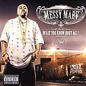 Messy Marv: What You Know Bout Me?, Pt. 2 [PA]