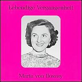 Lebendige Vergangenheit - Maria von Ilosvay