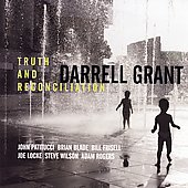 Darrell Grant: Truth and Reconciliation *