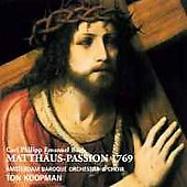 CPE Bach: St. Matthew Passion / Koopman, Amsterdam Baroque
