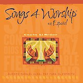 Various Artists: Song 4 Worship en Español: Canta al Señor