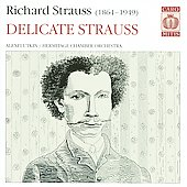 Delicate Strauss / Alexei Utkin, Hermitage Chamber Orchestra