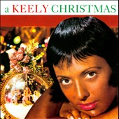 Keely Smith: A Keely Christmas