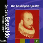 Gesualdo: Madrigals Book 5 / Kassiopeia Quintet