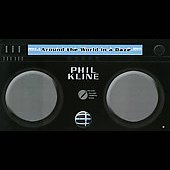 Phil Kline: Around the World in a Daze [DVD Audio/DVD Video] *