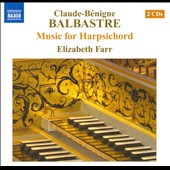 Claude-Benigne Balbastre: Music For Harpsichord