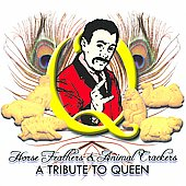 Various Artists: Horse Feathers & Animal Crackers: A Tribute to Queen