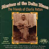 Various Artists: Masters of the Delta Blues: The Friends of Charlie Patton