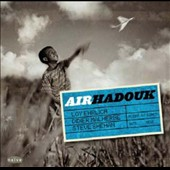 Hadouk Trio: Air Hadouk [Digipak] *