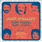 John Phillips: Many Mamas, Many Papas *